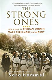 The Strong Ones: How a Band of Civilian…