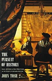 The Pursuit of History: Aims, Methods, and…