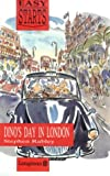 Dino's day in London / Stephen Rabley