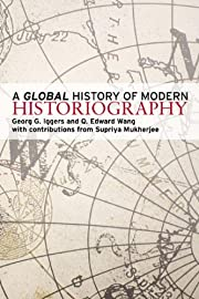 A Global History of Modern Historiography…