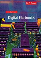 Digital Electronics by D.C. Green