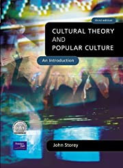Cultural Theory, Popular Culture: An…