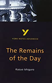Remains of the Day, Kazuo Ishiguro (York…