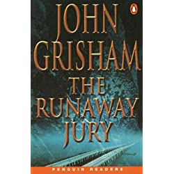 The Runaway Jury (Penguin Readers, Level 6) by John Grisham