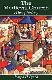 The Medieval Church: A Brief History de…