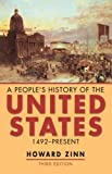 A people's history of the United States : 1492-2001 / Howard Zinn