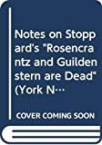 Tom Stoppard, Rosencrantz and Guildenstern are dead / notes by P.H. Parry