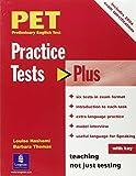 PET Preliminary English Test : practice tests plus / Louise