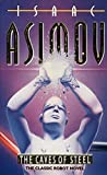 The caves of steel / Isaac Asimov