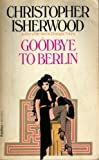 Goodbye to Berlin (1939) (Book) written by Christopher Isherwood