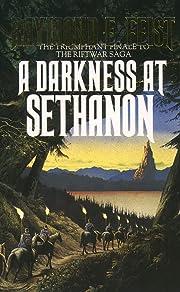 A Darkness at Sethanon (The Riftwar Saga) by…
