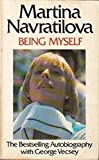 Being myself / Martina Navratilova with George Vecsey
