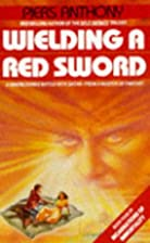 Wielding a Red Sword (Incarnations of…