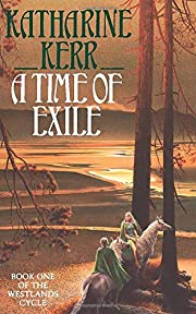 A Time of Exile. Book 1 of the Westlands…