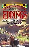 Belgarath the Sorcerer (The Preludes)