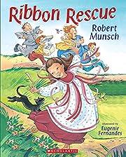 Ribbon rescue af Robert Munsch