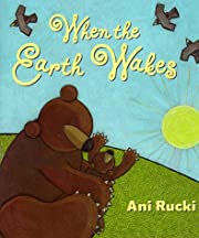 When the Earth Wakes por Ani Rucki