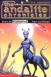 The Andalite Chronicles (Elfangor's Journey,…