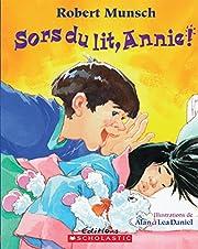Sors du lit, Annie! av Robert Munsch