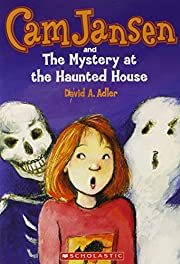 Cam Jansen and the Mystery of the Haunted…