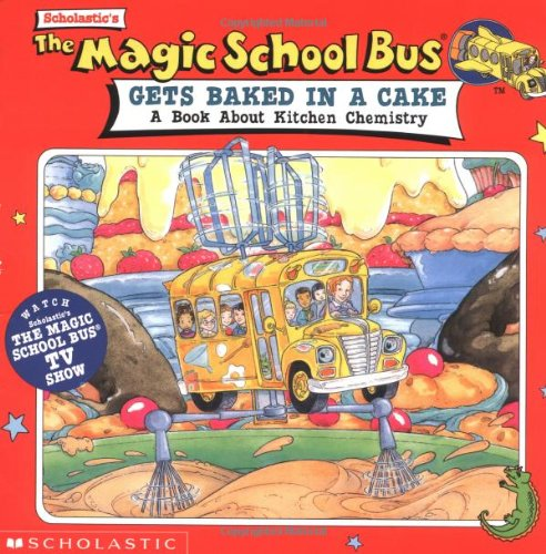 Magic School Bus Gets Baked In A Cake