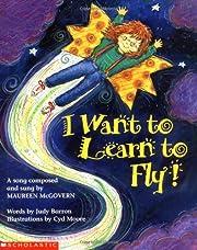 I Want to Learn to Fly! av Judy Barron