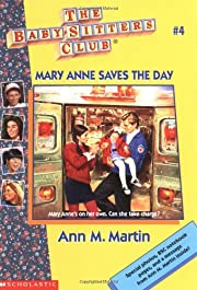 Mary Anne Saves The Day (Baby-Sitters Club…