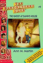 The Ghost at Dawn's House (Baby-Sitters…