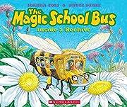 The Magic School Bus: Inside a Beehive de…