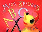 Miss Spider's ABC Book by David Kirk