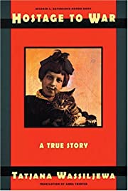 Hostage To War: A True Story door Tatjana…