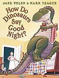 How Do Dinosaurs Say Goodnight? por Jane…
