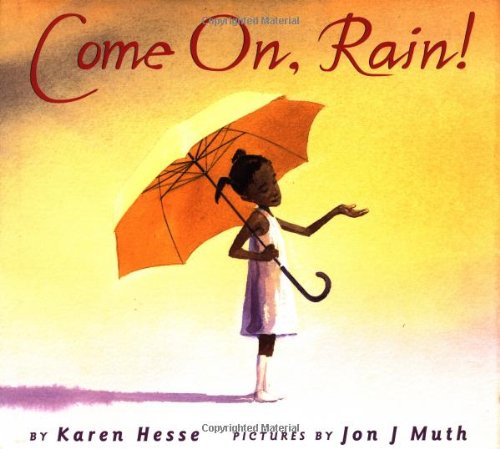 Come On, Rain!, Karen Hesse