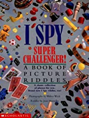 I Spy Super Challenger de Jean Marzollo