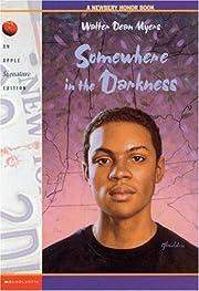 Somewhere In The Darkness de Walter Dean…