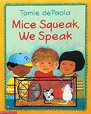 Mice Squeak, We Speak af Arnold Shapiro