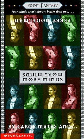 More Minds (Point Fantasy), Matas, Carol; Nodelman, Perry