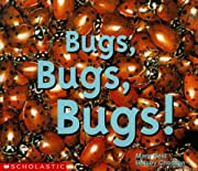 Bugs, Bugs, Bugs (Emergent Readers) por…
