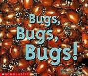 Bugs, bugs, bugs de Mary Reid