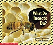 What Do Insects Do? (Science Emergent…