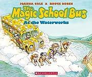 The Magic School Bus At The Waterworks av…