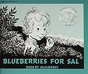 Blueberries for Sal de Robert McCloskey