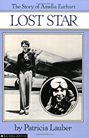 Lost star : the story of Amelia Earhart von…