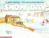 Snow Day de Betsy Maestro