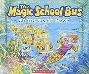 The Magic School Bus on the Ocean Floor de…