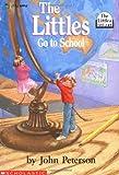 The Littles Go to School (1983) (Book) written by John Peterson