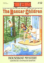 The Boxcar Children (Houseboat Mystery por…