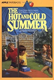The Hot and Cold Summer af Johanna Hurwitz