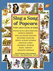 Sing a Song of Popcorn: Every Child 's Book…