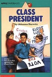 Class President (An Apple Paperback) –…